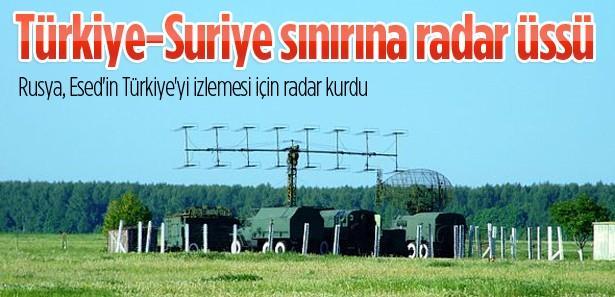 Rusya'dan Türkiye-Suriye sınırına radar