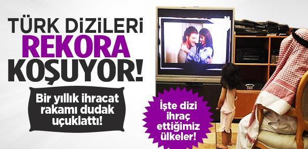 Türk dizi ihracat rekoruna koşuyor!